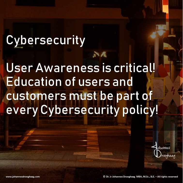 Cybersecurity – User Awareness and Education is critical