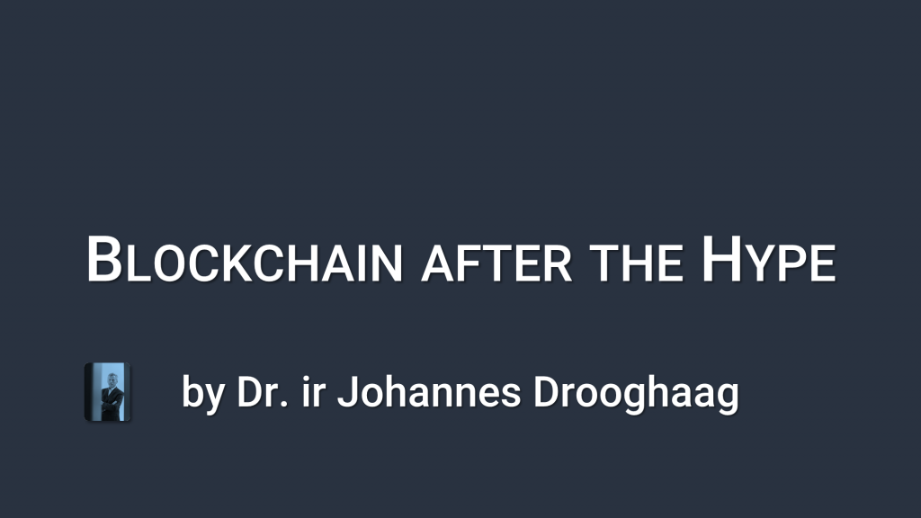 Blockchain after the hype - Part 1