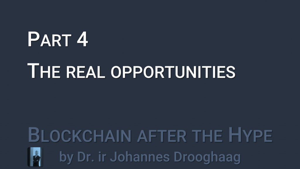 Blockchain after the hype - Part 4