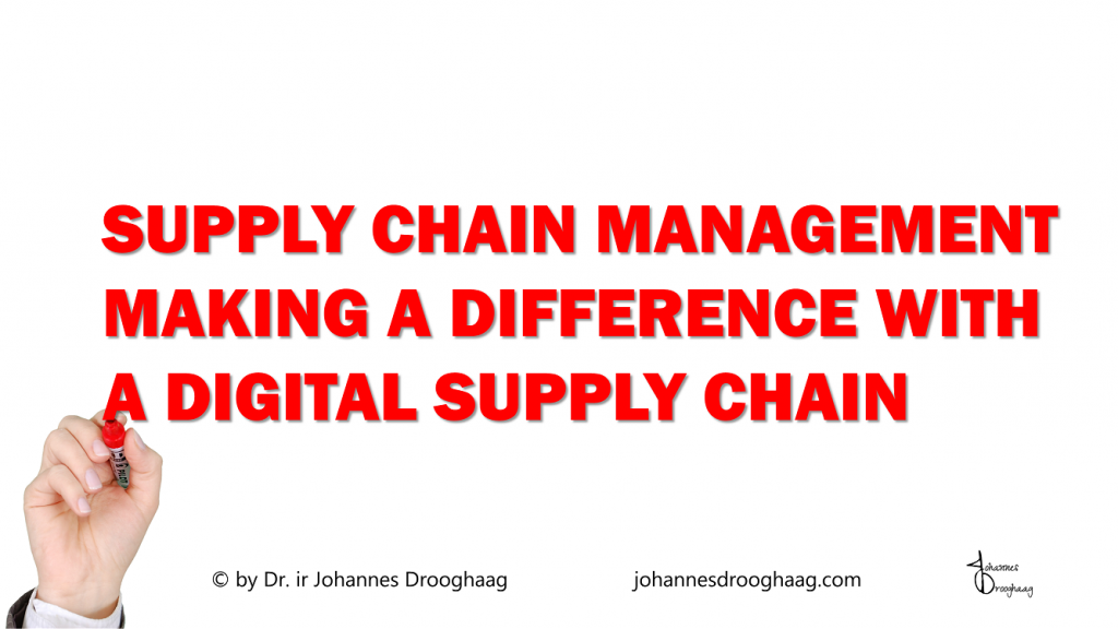 Making difference with a Digital Supply Chain
