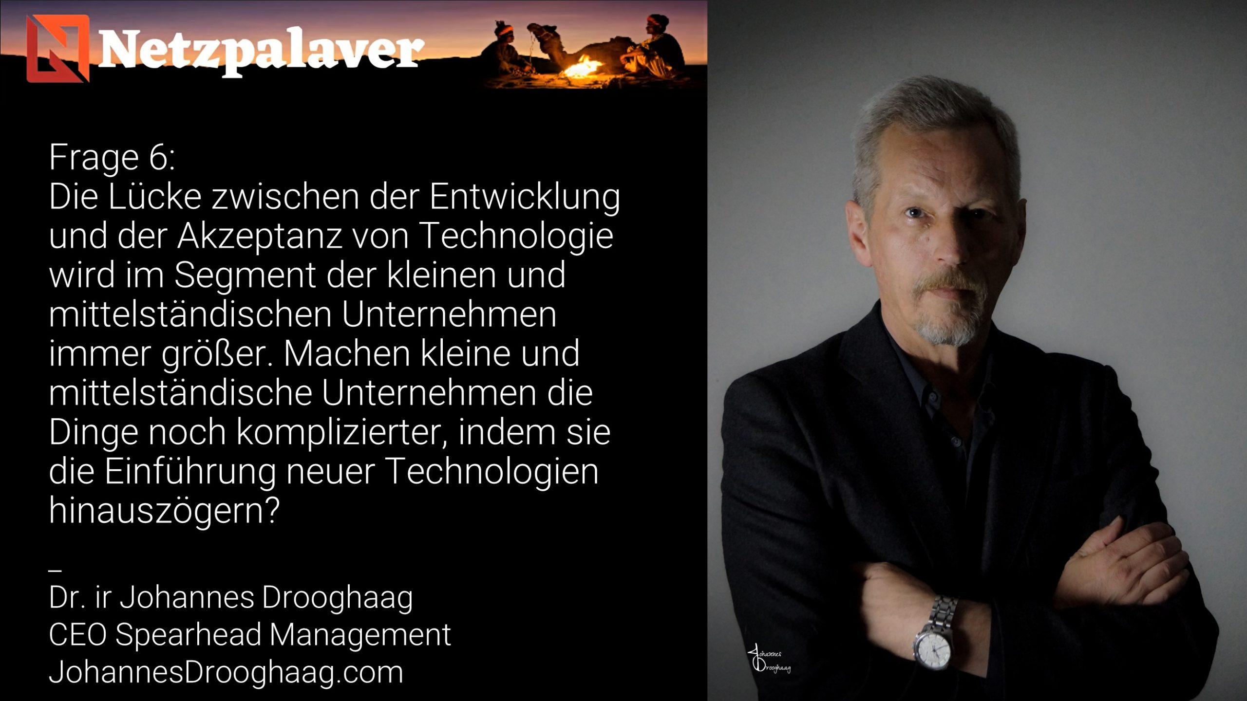Netzpalaver: Mittelstand und Digitalisierung - Frage 6