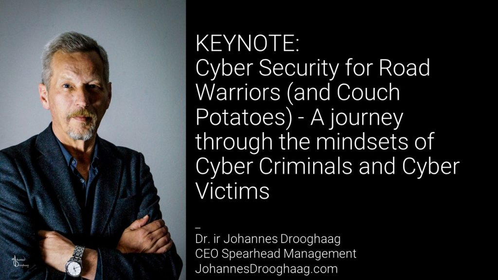 KEYNOTE: Cyber Security for Road Warriors (and Couch Potatoes)