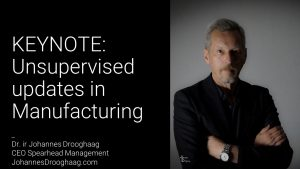 KEYNOTE: Unsupervised updates in Manufacturing