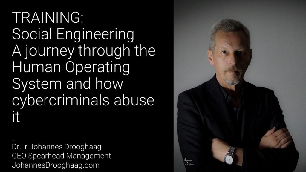 TRAINING: Social Engineering -A journey through the Human Operating System and how cybercriminals abuse it