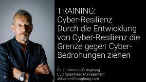 Cyber-Resilienz - Durch die Entwicklung von Cyber-Resilienz die Grenze gegen Cyber-Bedrohungen ziehen